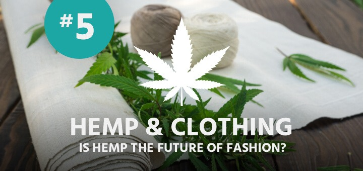 Hemp and Clothing